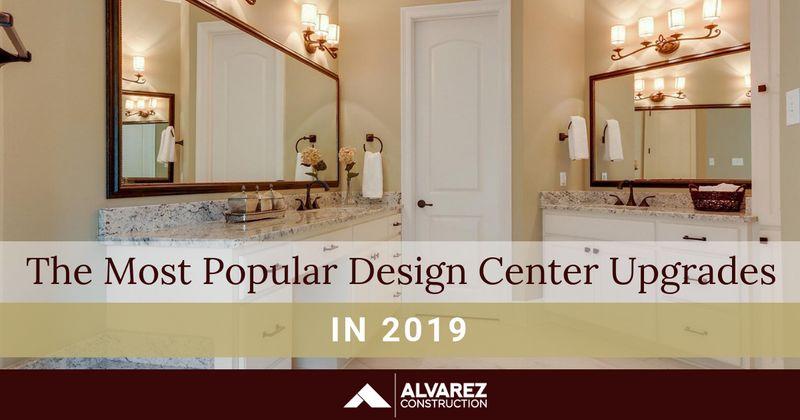 Alvarez Construction Popular Design Upgrades