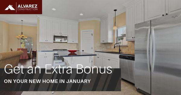 Alvarez Construction New Home Bonus