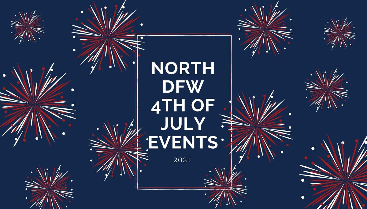 4th of July events in DFW