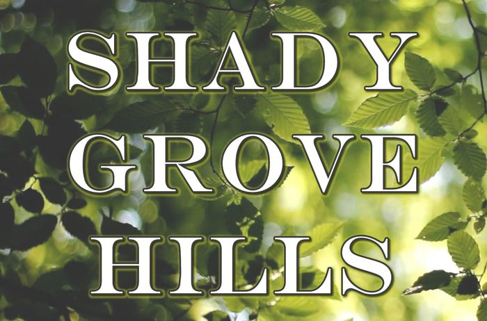 Shady Grove Hills