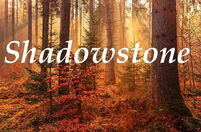 Shadowstone