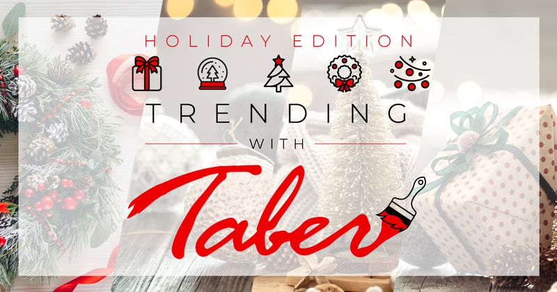 trending with taber holiday edition