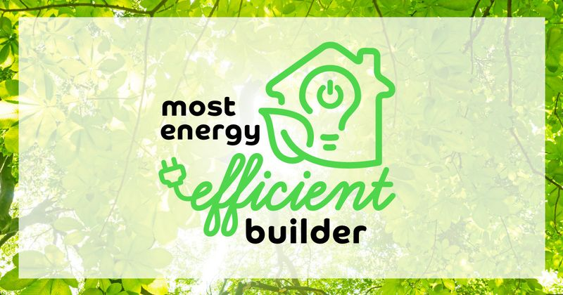 Most energy efficient builder