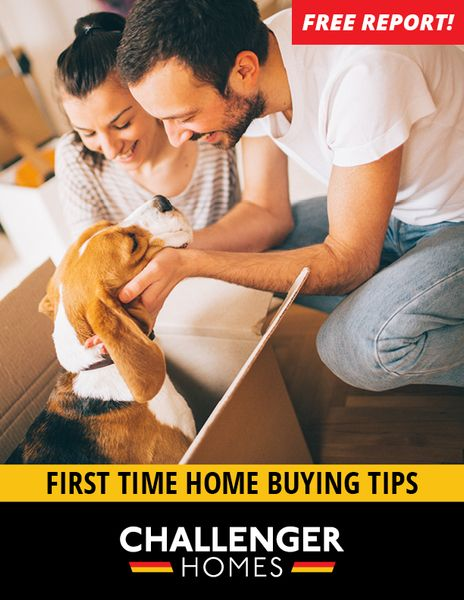 Free report! First time home buying tips by Challenger Homes