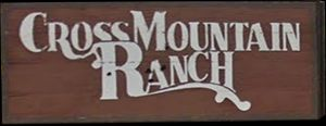 Cross Mountain Ranch